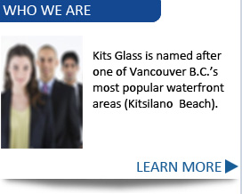 Learn more about us at Kits Glass